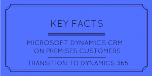 CRM On Premises Transition to Dynamics 365