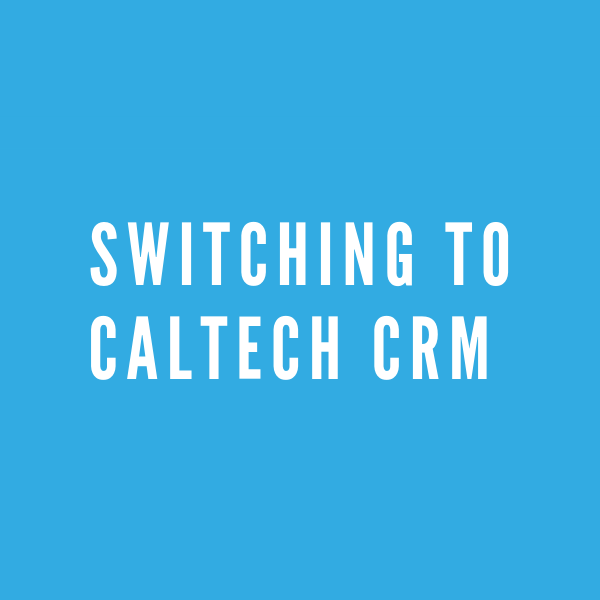 Switching to Caltech CRM