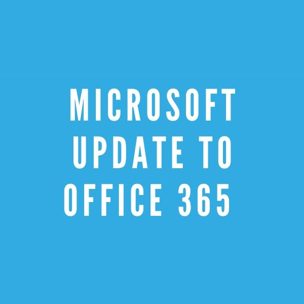 Microsoft update to Office 365