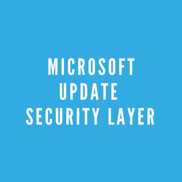 Microsoft update to security layer